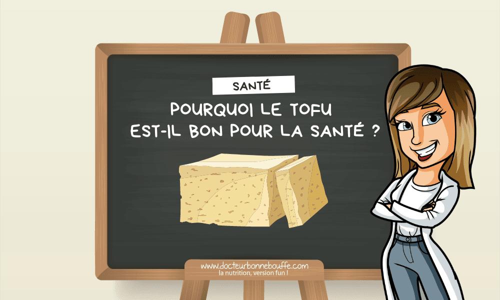 Pourquoi le tofu n'est pas bon pour la santé ?